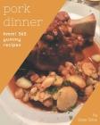 Hmm! 365 Yummy Pork Dinner Recipes: The Best-ever of Yummy Pork Dinner Cookbook Cover Image