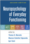 Neuropsychology of Everyday Functioning, Second Edition Cover Image