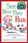 See How They Run: An Energizing Guide to Keeping Up with Your Turbo-Toddler Cover Image