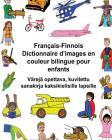 Français-Finnois Dictionnaire d'Images En Couleur Bilingue Pour Enfants Värejä Opettava, Kuvitettu Sanakirja Kaksikielisille Lapsille Cover Image
