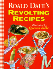 Roald Dahl's Revolting Recipes Cover Image