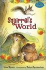 Squirrel's World: Candlewick Sparks Cover Image