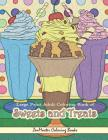 Large Print Adult Coloring Book of Sweets and Treats: An Easy Coloring Book for Adults With Sweet Treats, Deserts, Pies, Cakes, and Tasty Foods to Col Cover Image