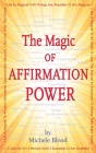 The Magic Of Affirmation Power Cover Image