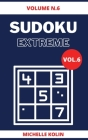 Sudoku Extreme Vol.6: 70+ Sudoku Puzzle and Solutions Cover Image