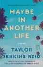 Maybe in Another Life: A Novel Cover Image