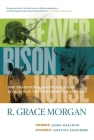 Beaver, Bison, Horse: The Traditional Knowledge and Ecology of the Northern Great Plains Cover Image