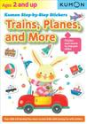 Trains, Planes, and More (Kumon Step by Step Stickers) Cover Image