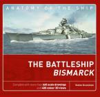 The Battleship Bismarck (Anatomy of The Ship) Cover Image
