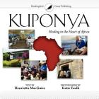 Kuponya: Healing in the Heart of Africa Cover Image