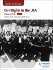 Access to History: Civil Rights in the USA 1865-1992 for OCR Cover Image