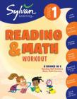 1st Grade Reading & Math Workout: Activities, Exercises, and Tips to Help Catch Up, Keep Up, and Get Ahead (Sylvan Beginner Workbook) Cover Image