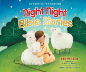 Night Night Bible Stories: 30 Stories for Bedtime Cover Image