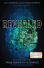 Revealed: Discovering Your True Identity in Christ for Teen Boys and Young Men Cover Image