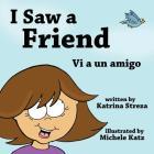 I Saw a Friend / VI a Un Amigo Cover Image