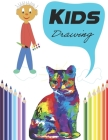 Kids Drawing: Kids Drawing Coloring Books for Toddlers, Kids Learning, Preschool and Kindergarten Cover Image