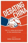 Debating China: The U.S.-China Relationship in Ten Conversations Cover Image