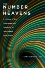 The Number of the Heavens: A History of the Multiverse and the Quest to Understand the Cosmos Cover Image