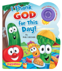 I Thank God for This Day! (VeggieTales) Cover Image