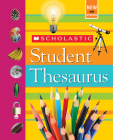 Scholastic Student Thesaurus (Revised edition) Cover Image