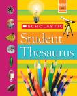 Scholastic Student Thesaurus Cover Image