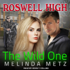 The Wild One (Roswell High #2) Cover Image