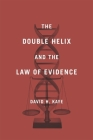 The Double Helix and the Law of Evidence Cover Image