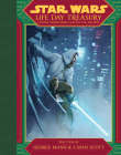 Star Wars Life Day Treasury: Holiday Stories From a Galaxy Far, Far Away Cover Image