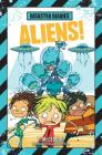 Disaster Diaries: Aliens! Cover Image