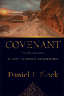 Covenant: The Framework of God's Grand Plan of Redemption Cover Image