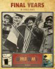 Final Years of World War I Cover Image