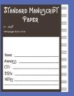 Standard Manuscript Paper 12-staff 250 pages 8.5 x 11 in: Standard Manuscript Paper for Music Big Size Cover Image