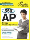 550 AP Biology Practice Questions (College Test Preparation) Cover Image