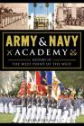 Army & Navy Academy: History of the West Point of the West Cover Image