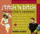 Stitch 'N Bitch Page-A-Day Calendar 2007: The Knitter's Calendar Cover Image