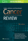 DeVita, Hellman, and Rosenberg's Cancer Principles & Practice of Oncology Review Cover Image