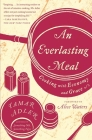 An Everlasting Meal: Cooking with Economy and Grace Cover Image