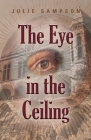 The Eye in the Ceiling Cover Image