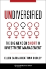 Undiversified: The Big Gender Short in Investment Management Cover Image