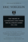 Theory of Governance and Other Miscellaneous Papers, 1921-1938 (CW32) (The Collected Works of Eric Voegelin #32) Cover Image