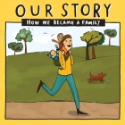 Our Story - How We Became a Family (32): Solo mum families who used double donation - twins Cover Image