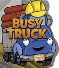 Busy Truck (Truck Buddies) Cover Image