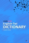 LearnAkan English-Twi Dictionary: Asante Twi Edition Cover Image
