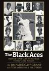 The Black Aces: Baseball's Only African-American Twenty-Game Winners Cover Image