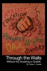 Through the Walls: Without Any Doubting or Quiddit Cover Image