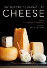 The Oxford Companion to Cheese (Oxford Companions) Cover Image