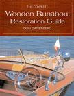 The Complete Wooden Runabout Restoration Guide Cover Image