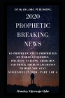 2020 Prophetic Breaking News: 65 Prophetic Gifts Prophecies on World Economies, Politics, Nations, Churches and Track their Fulfilments to Help You Cover Image