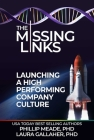 The Missing Links: Launching a High Performing Company Culture Cover Image