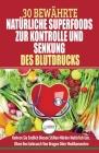 Bluthochdruck Senken: Der Ultimative Lösungsleitfaden Für Natürliche Herzkrankheiten - 30 Bewährte Natürliche Super Foods Zur Kontrolle Und Cover Image